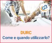 DURC: come e quando viene utilizzato?