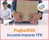 Paghe 2020: Acconto imposta sostitutiva sulla rivalutazione del TFR