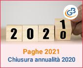 Paghe 2021: Chiusura annualità 2020