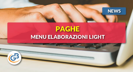 News - Paghe GB Web: menu Elaborazioni Light